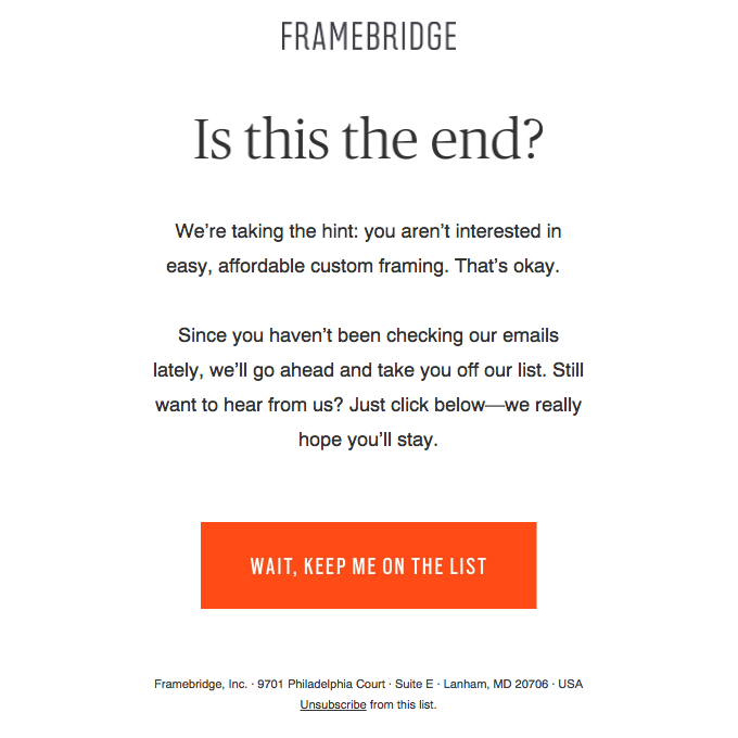 an example of a re-engagement email from Framebridge, titled 'is this the end?'